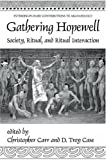 Gathering Hopewell : Society, Ritual, and Ritual Interaction, , 030648479X