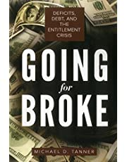 Going for Broke: Deficits, Debt, and the Entitlement Crisis