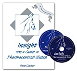 Insight into a Career in Pharmaceutical Sales, Anne Clayton, 0966512189