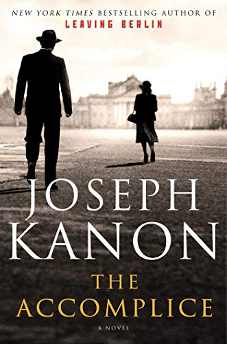 The Accomplice: A Novel