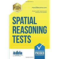 Spatial Reasoning Tests: Sample spatial reasoning test questions and answers: 1 (Testing Series)