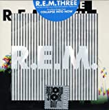 Rem Three: First Three Singles From Collapse