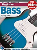 Bass Guitar Lessons for Beginners: Teach Yourself How to Play Bass Guitar (Free Video Available) (Progressive Beginner)