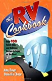 The RV Cookbook, Daniella Chace and Amy Boyer, 0761514953