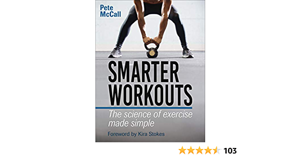 Smarter Workouts: The Science of Exercise Made Simple (English Edition)