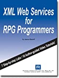 XML Web Services for RPG Programmers