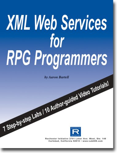 XML Web Services for RPG Programmers by Rochester Initiative