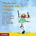 Classical Hits for Children Hörbuch von Marko Simsa Gesprochen von: Howard Nightingall