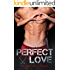 Perfect Love (Perfect Series Book 2)