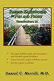 Raising Earthworms for Fun and Profit, Daniel C. Merrill, 1462852920