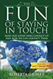img - for The Fun of Staying in Touch book / textbook / text book