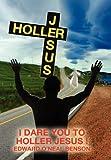 Holler Jesus, Edward O'Neal Benson, 1453527648