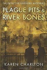 Plague Pits & River Bones (The Detective Lavender Mysteries) Paperback