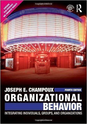 By Joseph E. Champoux: Organizational Behavior