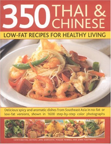 Cookbooks list the best selling thai cookbooks 350 chinese thai recipes for healthy living all the taste and none of the fat fabulous low fat recipes from china thailand vietnam malaysia on forumfinder Gallery