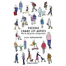 Presque comme les autres (French Edition)