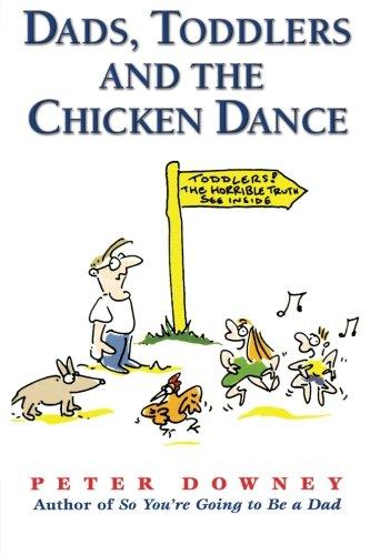 Dads Toddlers & Chicken Dance ebook