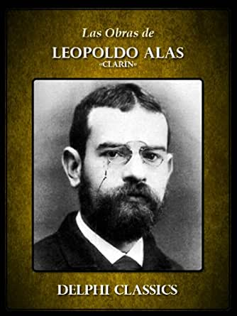 Obras de Leopoldo Alas Clarín eBook: LEOPOLDO ALAS CLARÍN