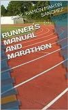 Runner´s Manual And Marathon (Spanish Edition)