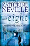 Front cover for the book The Eight by Katherine Neville