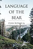 Language of the Bear (Tomahawk and Saber) (Volume 1)