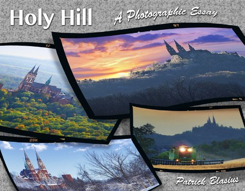 Holy Hill a Photographic Essay (Holy Hill a Photographic Essay) pdf epub