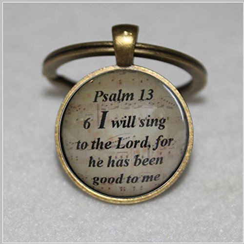 Bible Verses Teachers - I Will Sing To The Lord Scripture keychain Bible Verse Psalm 13:6