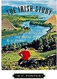 The Irish Story, R. F. Foster, 0195159020