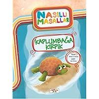 Kaplumbağa Kırpık - Nasıllı Masallar (Etkinlikli)