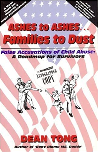 Ashes to ashes families to dust false accusations of child abuse ashes to ashes families to dust false accusations of child abuse a roadmap for survivors dean tong 9780965483384 amazon books fandeluxe Document