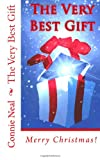The Very Best Gift (2012 B&W), Connie Neal, 147922927X