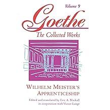 Goethe, Volume 9: Wilhelm Meister's Apprenticeship