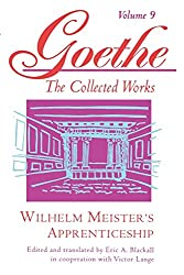 Wilhelm Meister's Apprenticeship: Johann Wolfgang von Goethe (Goethe: The Collected Works, Vol. 9)