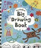 The Usborne Big Drawing Book (Big Activity Books (Usborne))