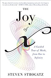 Joy of x: A Guided Tour of Math, from One to Infinity