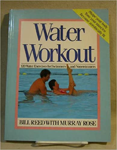 Libros gratis en descargas pdf Water Workout: 120 Water Exercises for Swimmers and Nonswimmers 0517561832 (Literatura española) ePub by Bill Reed