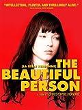 La Belle Personne (aka The Beautiful Person)