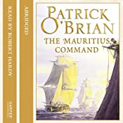 The Mauritius Command: Aubrey-Maturin, Book 4 | Patrick O'Brian