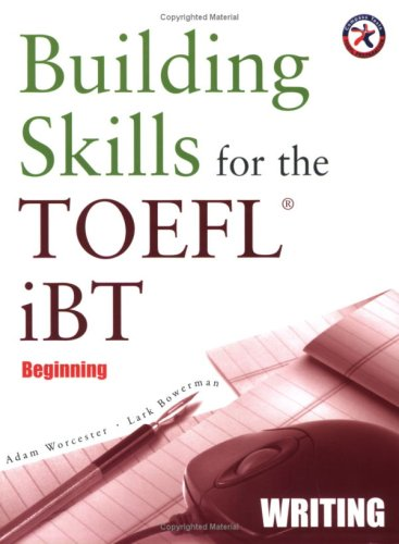 Building Skills for the TOEFL iBT, Beginning Writing (with Audio CD)