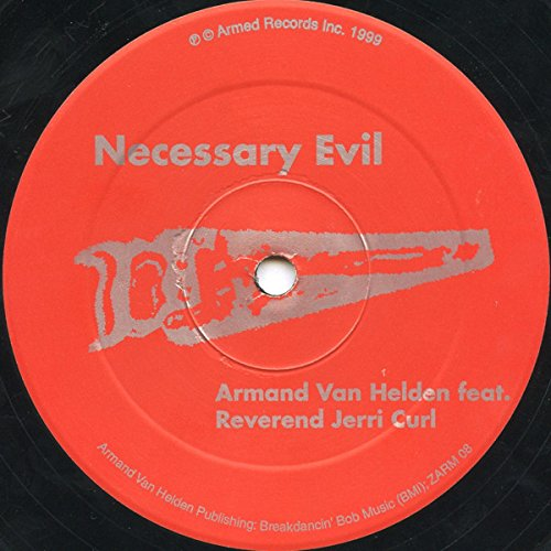 Armand Van Helden Feat. Reverend Jerri Curl - Necessary Evil - Armed Records - ZARM 08 ()