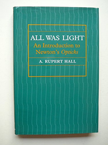 All Was Light: An Introduction to Newton