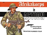Afrika Korps in Action, Bruce Culver, 0897470796