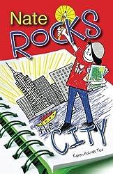 Nate Rocks the City (Volume 4)