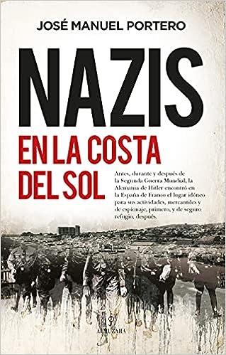 Nazis en la Costa del Sol de José Manuel Portero
