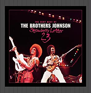 brothers johnson strawberry letter 23 the brothers johnson strawberry letter 23 best of 20685