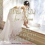 What I Did for Love | Susan Elizabeth Phillips