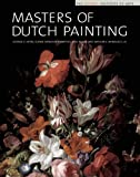 img - for Masters of Dutch Painting: The Detroit Institute of Arts (Master Paintings from the Detroit Institute of Arts) by George S. Keyes (2004-10-01) book / textbook / text book