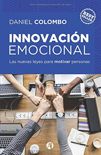 Innovación emocional las nuevas leyes para motivar personas  [Colombo, Daniel] (Tapa Blanda)