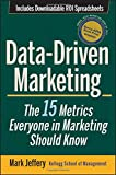 img - for Data-Driven Marketing: The 15 Metrics Everyone in Marketing Should Know book / textbook / text book