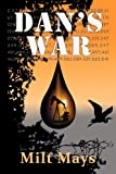 Dan's War, Milt Mays, 1935670964